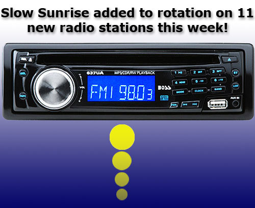 Slow Sunrise on radio
